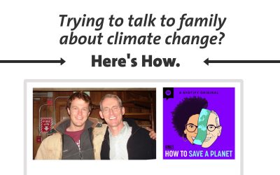 Trying to talk to family about climate change? Here's how (Podcast)
