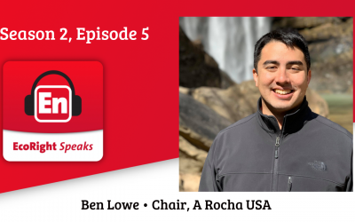 EcoRight Speaks, episode five: Ben Lowe, A Rocha USA board chair and current Univ. of Florida doctoral student