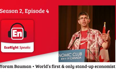 EcoRight Speaks, season two, episode four: Standup Economist Yoram Bauman