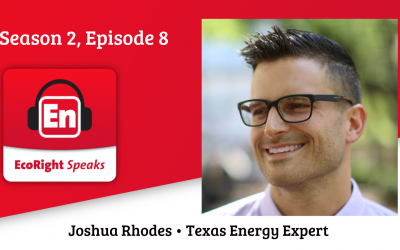 EcoRight Speaks, season two, episode 7: Dr. Joshua Rhodes, Texas electricity grid expert