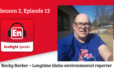 EcoRight Speaks, season 2, episode 13: Idaho journalist and salmon expert Rocky Barker