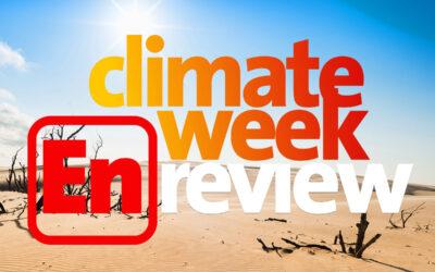 Climate Week En Review: July 9, 2021