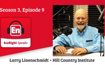 EcoRight Speaks, season 3, episode 9: Larry Linenschmidt